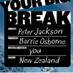 your big break 150x150 Neuseeland Filmideen gesucht